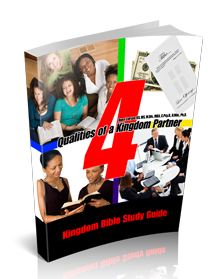 4 Qualities of a Kingdom Partner Kingdom Devotional Guide