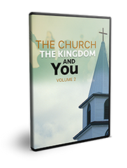 The Church, the Kingdom and You Volume 2 Series