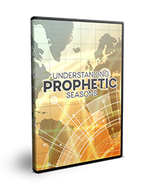 Understanding Prophetic Seasons Series
