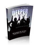 The Kingdom: The Place of Deeper Praise Kingdom Devotional Guide