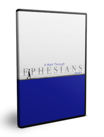 A Walk Through Ephesians Volume 2 Series