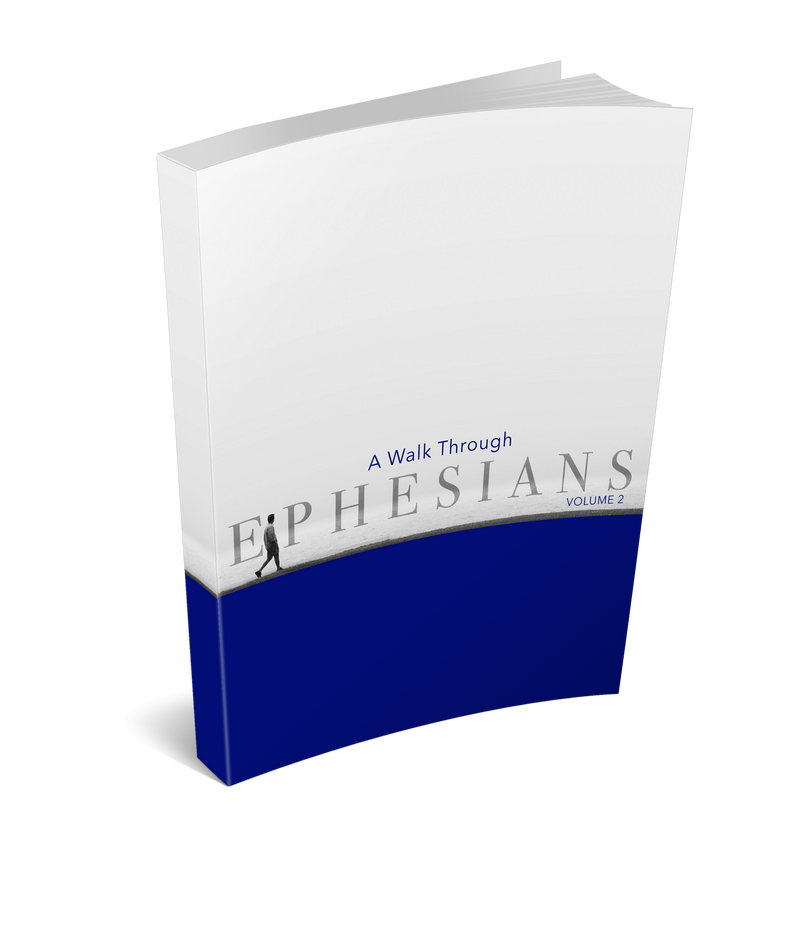 The Ephesians Commentary Volume 2