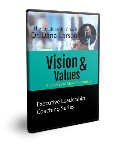 Vision & Values Executive Leadership Coaching Series