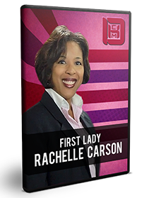 Get in the Kingdom Zone: The Power of One (First Lady Rachelle Carson)