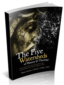The Five Watersheds of History & Theology