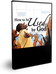 How to Be Used by God Series