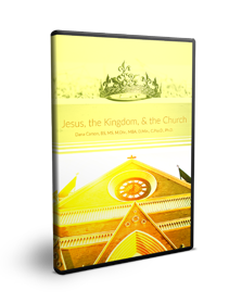 Jesus, the Kingdom, and the Church Series