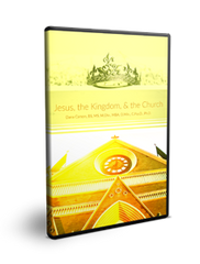 Jesus, the Kingdom, and the Purpose of the Church