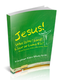 Jesus! Who Is He? Lord? Liar or Lunatic? Kingdom Devotional Guide
