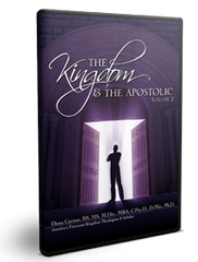 The Kingdom and the Apostolic Vol. 2 Series