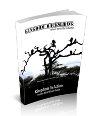 Kingdom Backsliding Kingdom Devotional