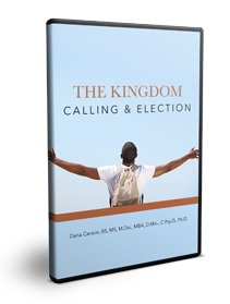 The Kingdom: Calling & Election Series