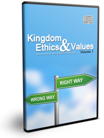 Kingdom Ethics & Values Vol. 1 Series