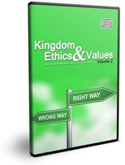Kingdom Ethics & Values Vol. 2 Series