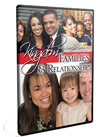 Kingdom Families & Relationships Vol. 1 Series