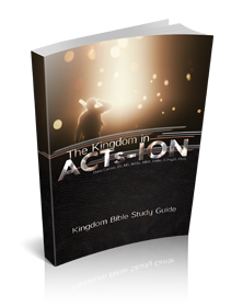 The Kingdom in ACTs-ION Kingdom Devotional