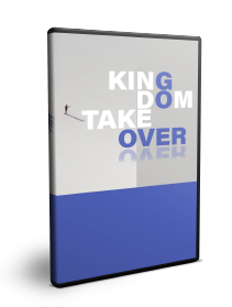 Kingdom Possession & Takeover Series