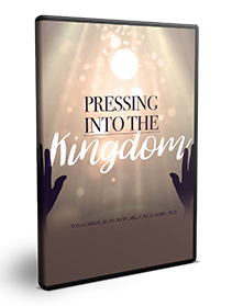 Pressing Into the Kingdom Series