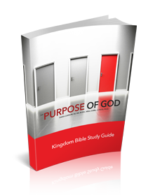 The Purpose of God Volume 1 Kingdom Bible Study Guide