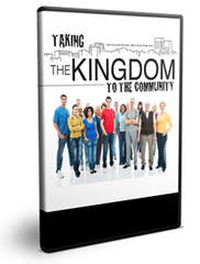 Taking the Kingdom to the Community Series