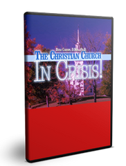 The Christian Church in Crisis Series