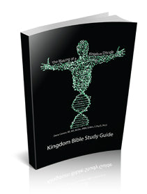 The Making of a Kingdom Disciple Kingdom Bible Study Guide
