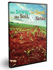 The Sower, the Seed, the Soil & Satan Series