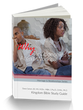 Why Relationships Aren't Working! Kingdom Bible Study Guide