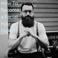 How To Become a Facial Hair Expert? (e-Book en inglés)