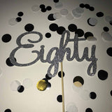 80th Birthday 'Eighty' Glittered Cake Topper Silver
