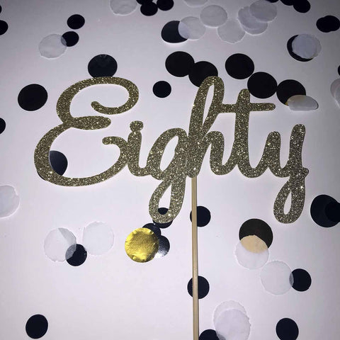 80th Birthday 'Eighty' Glittered Cake Topper Gold