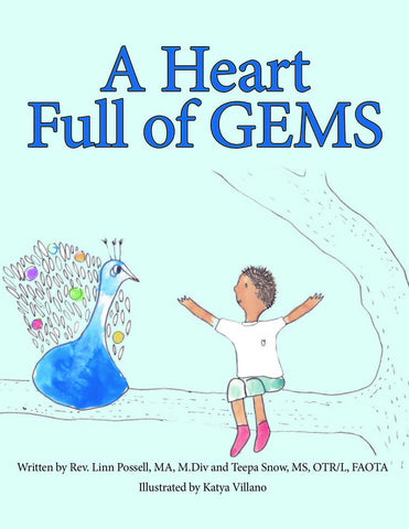 """A Heart Full of GEMS"" by Rev. Linn Possell and Teepa Snow"