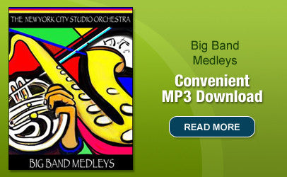 Big Band Medleys MP3s