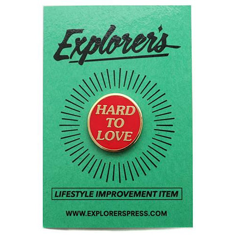 EXPLORER'S PRESS HARD TO LOVE LAPEL PIN - 1