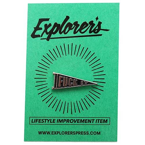 EXPLORER'S PRESS FUCK IT LAPEL PIN . style code EXP14