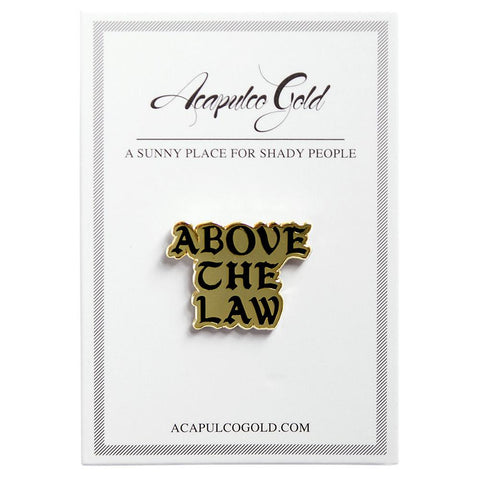 style code AGSP171030. ACAPULCO GOLD ABOVE THE LAW LAPEL PIN / GOLD