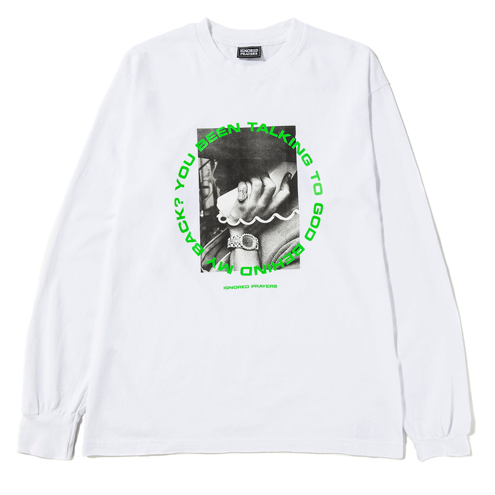 Ignored Prayers Talking 2 God Long Sleeve T-shirt / White