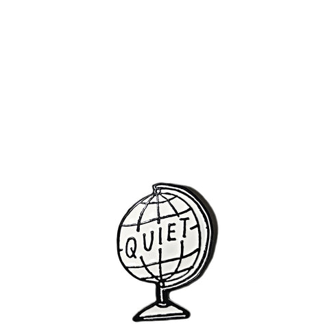 QUIET LIFE GLOBE LAPEL PIN
