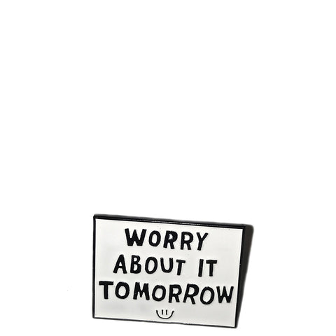 QUIET LIFE WORRY LAPEL PIN