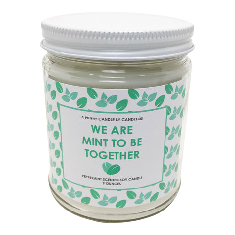 We Are Mint To Be Together candle