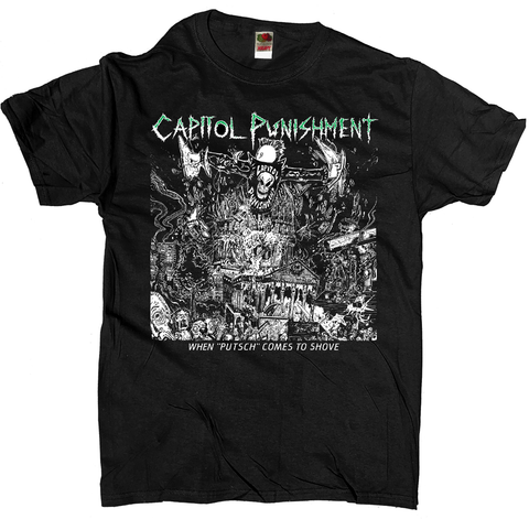 "Capitol Punishment - When ""Putsch"" Comes to Shove (limited run / no longer available)"