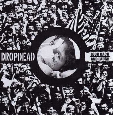 "Dropdead / Look Back and Laugh - Split 7"" EP"