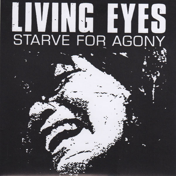 Living Eyes - Starve for Agony