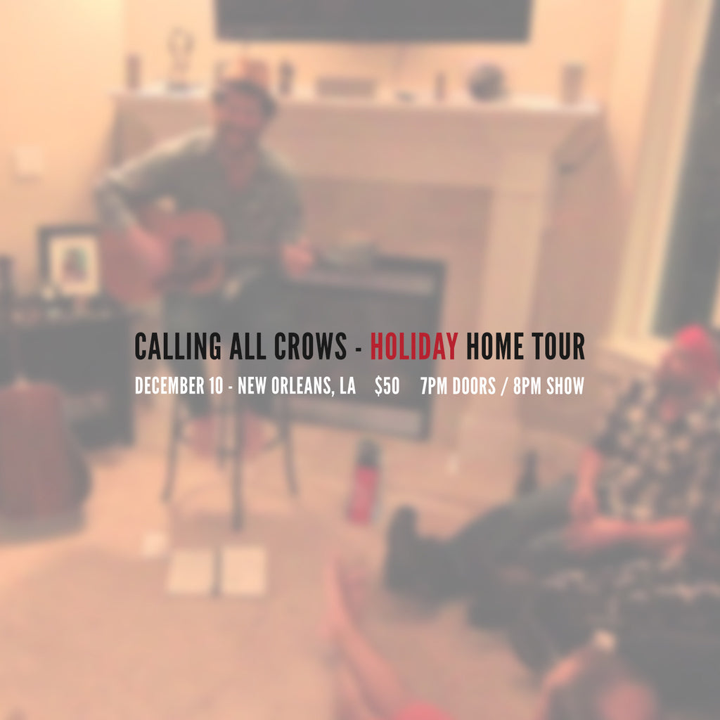DEC 10 - Chadwick Stokes - Holiday Home Tour - New Orleans, LA