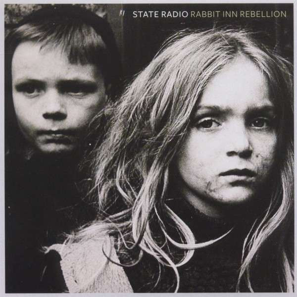 State Radio 'Rabbit Inn Rebellion' MP3 / CD / Vinyl LP