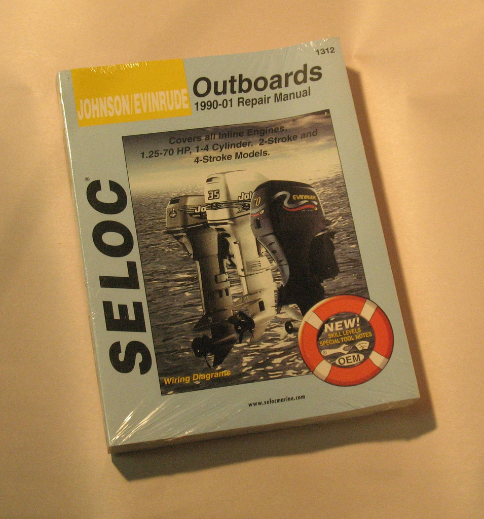 Seloc 1312 - Seloc Service Manual Johnson/Evinrude 1.25hp-70hp, 1-4cyl. inline 2-stroke and 4-stroke 1990-2001