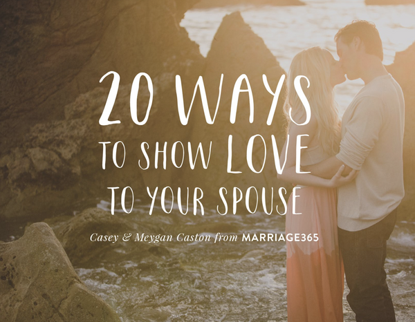 20 Ways to Show Your Spouse Love - eBook