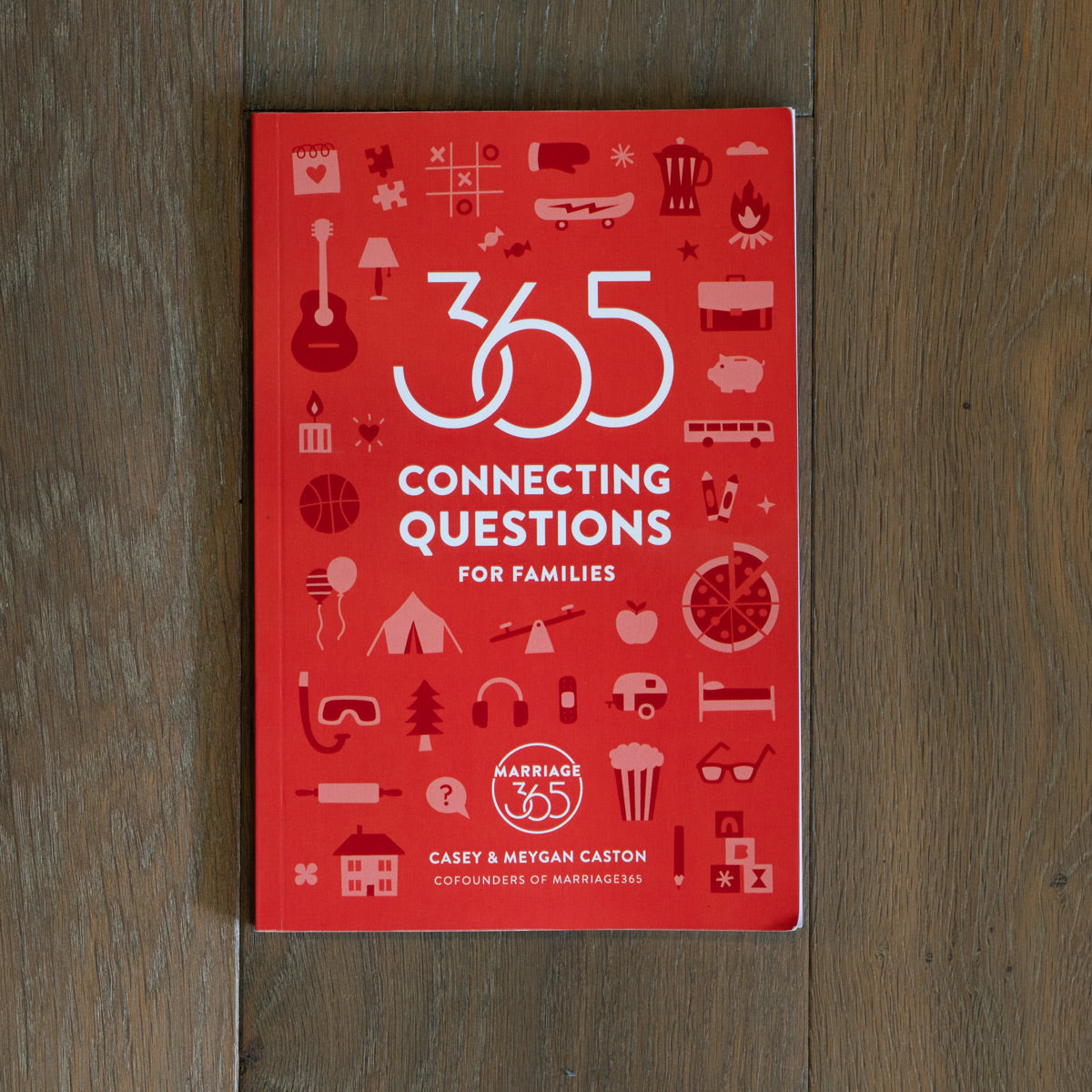 365 Connecting Questions for Families