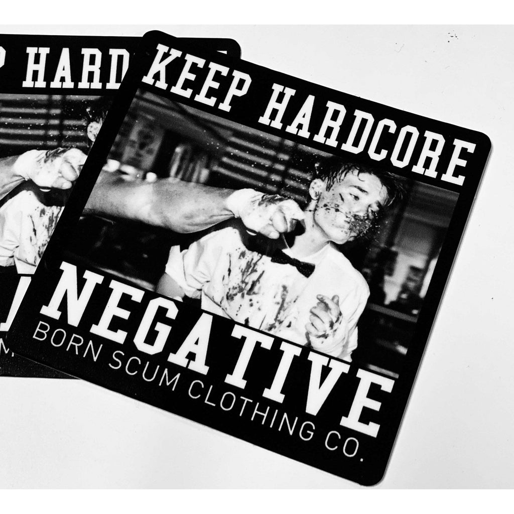 Keep Hardcore Negative Sticker - Born Scum Clothing Co
