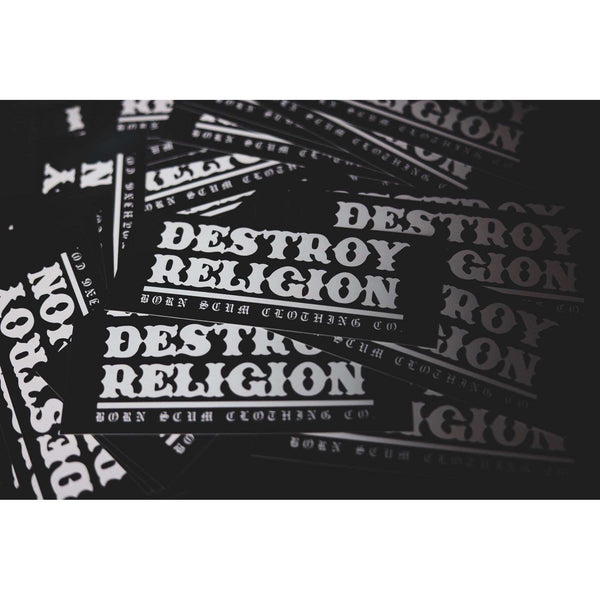 Destroy Religion Sticker - Born Scum Clothing Co